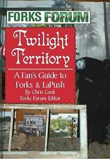 Twilight Territory: A Fan's Guide to Forks & LaPush from the Forks Forum newspap