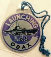 1945 USS ODAX SS-484 SUBMARINE LAUNCHING TAG, WORLD WAR II, WWII, VINTAGE