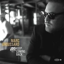 Marc Broussard / Keep Coming Back (LIKE NW CD) LeAnn Rimes, Sara Bareilles GREAT