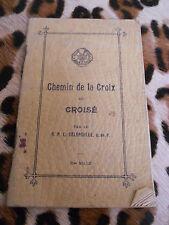 DELEPOULLE P. L. : Chemin de la croix du croisé  - Lib. Saint-Paul, 1931