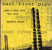 "east river pipe make a deal with the city 7""  on hell gate records"