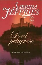 Lord peligroso (Trilogia De Los Lores the Lord Trilogy) (Spanish Edition)