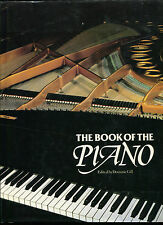 The Book of the Piano by Dominic Gill - (hb,dj,1981,1st ed.)