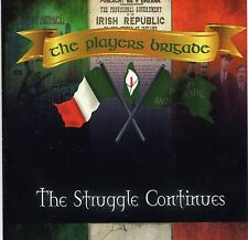 Irish  rebel music celtic Eire  Players Brigade The Struggle Continues