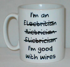 I'm An Electrician I'm Good With Wires Mug Can Personalise Great Funny Work Gift