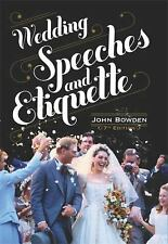 Wedding Speeches and Etiquette: How to Face the Big Occasion With Confidence and