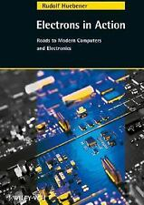 Electrons in Action: Roads to Modern Computers and Electronics (German Edition)