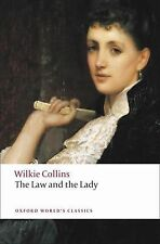 The Law and the Lady (Oxford World's Classics) by Collins, W. Wilkie