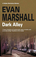 "Dark Alley (Hidden Manhattan Mysteries) Marshall, Evan ""AS NEW"" Book"