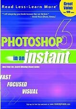 VG, Photoshop® 6 In an Instant, Wooldridge, Mike, Toot, Michael S., 076453629X,