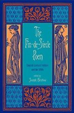 The Fin-de-Siecle Poem : English Literary Culture and the 1890s (2005,...