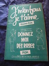 Partition J'm'en fous,je t'aime Donnez moi des roses de J.P. Mottier 1958