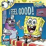 I Feel Good!: SpongeBob Goes to the Doctor; Behold, No Cavities! (Spon-ExLibrary