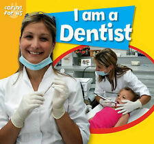 Caring For Us: I Am A Dentist, Chancellor, Deborah, New condition, Book
