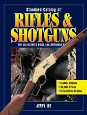 Standard Catalog of Rifles & Shotguns : Collector's Price and Reference Guide