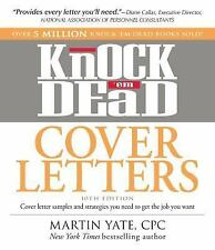 Knock 'em Dead Cover Letters: Cover letter samples and strategies you need to ge