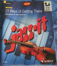 "JAZZ-IT ""13 WAYS OF GETTING THERE"" FÜR VIOLINE & PIANO MIT CD"