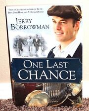 ONE LAST CHANCE by Jerry Borrowman 2009 1STED LDS MORMON BOOK PB