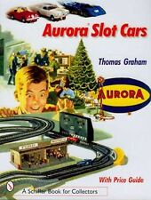 Aurora Slot Car Book - Thunderjets, AFX Flamethrowers, Dragsters, Speedsteers