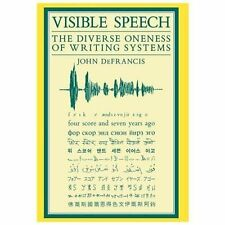 Asian Interactions and Comparisons Ser.: Visible Speech : The Diverse Oneness...