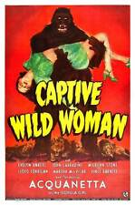 CAPTIVE WILD WOMAN Movie POSTER 27x40 C John Carradine Milburn Stone Evelyn