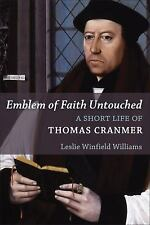 Library of Religious Biography (LRB): Emblem of Faith Untouched : A Short...