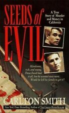 Seeds Of Evil: A True Story Of Murder and Money In California, Carlton Smith, Go