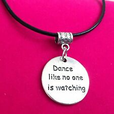 Antique Silver Plt 'Dance Like No-One is Watching' Pendant Necklace Ladies Gift