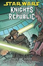 Star Wars Knights of the Old Republic V 4 Daze of Hate, Knights of Suffering TPB