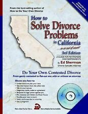 How to Solve Divorce Problems in California: In or Out of Court with CDROM (How