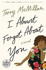 I Almost Forgot about You : A Novel by Terry McMillan (2016, Paperback, Large...