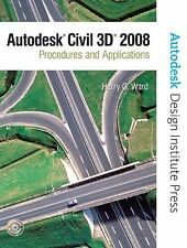 Autodesk Civil 3D: Procedures and Applications 2008 by Ward, Harry O., Autodesk