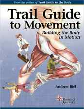 Trail Guide To Movement Textbook - 1st Edition ISBN 978-0-9914666-2-7
