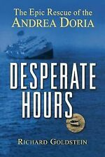Desperate Hours: The Epic Story of the Rescue of the Andrea Doria