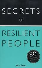 Secrets of Resilient People: 50 Techniques to Be Strong (Teach Yourself), Lees,
