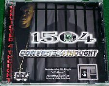1504 2015 Convicted 4 Thought, ft: Texas Legend: Big Mike (Geto Boys, Convicts)