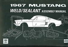 1967   MUSTANG  SHEET METAL ASSEMBLY MANUAL