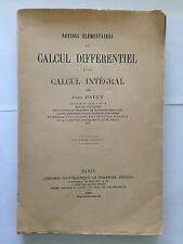 CALCUL DIFFERENTIEL CALCUL INTEGRAL 1909 JEAN PAULY NOTIONS MATHEMATIQUES