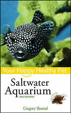 NEW BOOK Saltwater Aquarium Your Happy Healthy Pet - Gregory Skomal Hardback