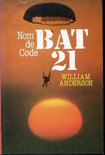 NOM DE CODE BAT 21 - William Anderson 1983 - Guerre du Vietnam