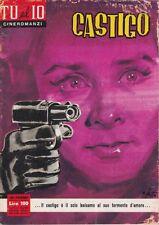 Tu ed Io Cineromanzi N° 7/1961 - Castigo, Arturo de Cordova Carmen Montejo