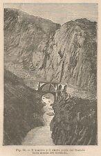A1760 Ponte del Diavolo su Strada del Gottardo - Xilografia del 1895 - Engraving