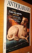 RIVISTA ANTIQUARIATO # 241-CANI DA SALOTTO SULLA TELA-ARGENTI-SPECCHIERE 700/800