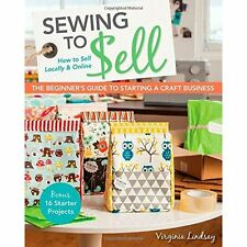 Sewing to Sell Virginia Lindsay Stash Books PB / 9781607059035