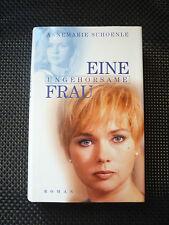 Annemarie Schoenle - Eine ungehorsame Frau