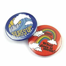 Set of 2 - Surf's Up / OMG what does it mean - Hippy Button Badge - 25mm 1 inch