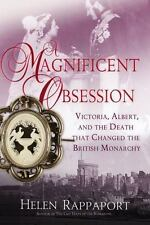 A Magnificent Obsession: Victoria, Albert, and the Death That Changed -ExLibrary