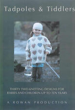 OOPTadpoles & Tiddlers: 32 Designs for Babies and Children Up to 10 Years Old...