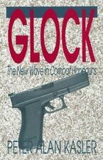 Glock: The New Wave In Combat Handguns-ExLibrary
