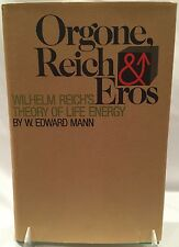 Orgone, Reich & Eros Wilhelm Reich's Theory of Life Energy (1973 1st Print, *VG*